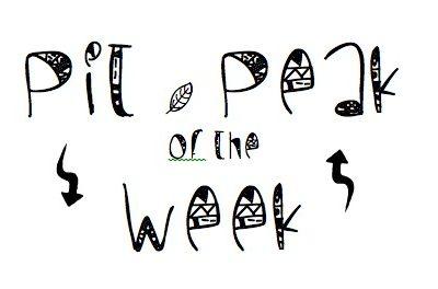 Pit & Peak of the Week #11