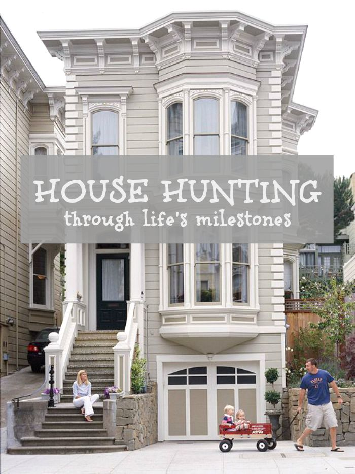 House hunting through life's milestones