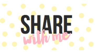 Share With Me Blog Hop ~ 1/52