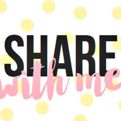 Share With Me Blog Hop #21 (Last one on LTM)