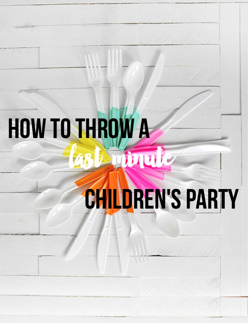 How to throw a children's party with short notice