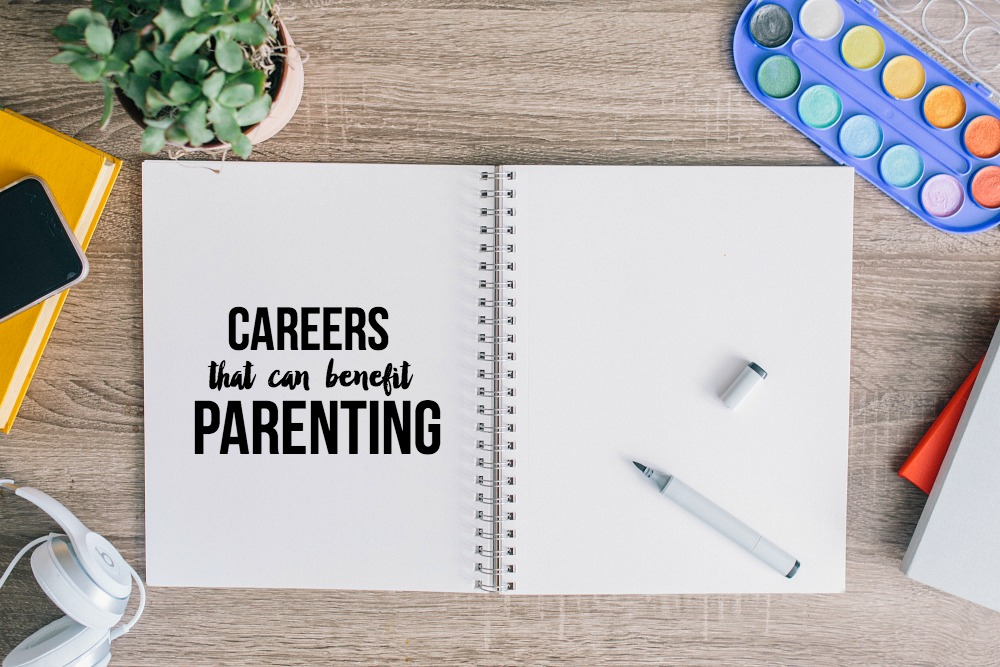 Careers that can benefit Parenting