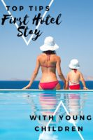 Tips for your first hotel stay with young children