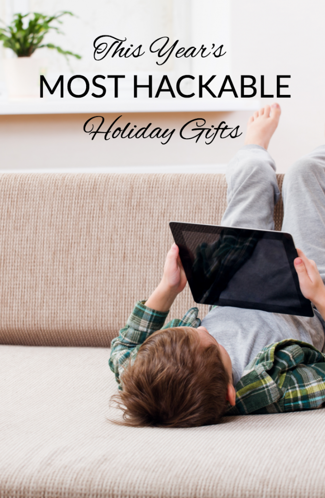 This Year's Most Hackable Holiday Gifts use McAfee Secure security to stay safe